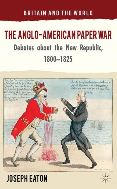 The Anglo-American Paper War
