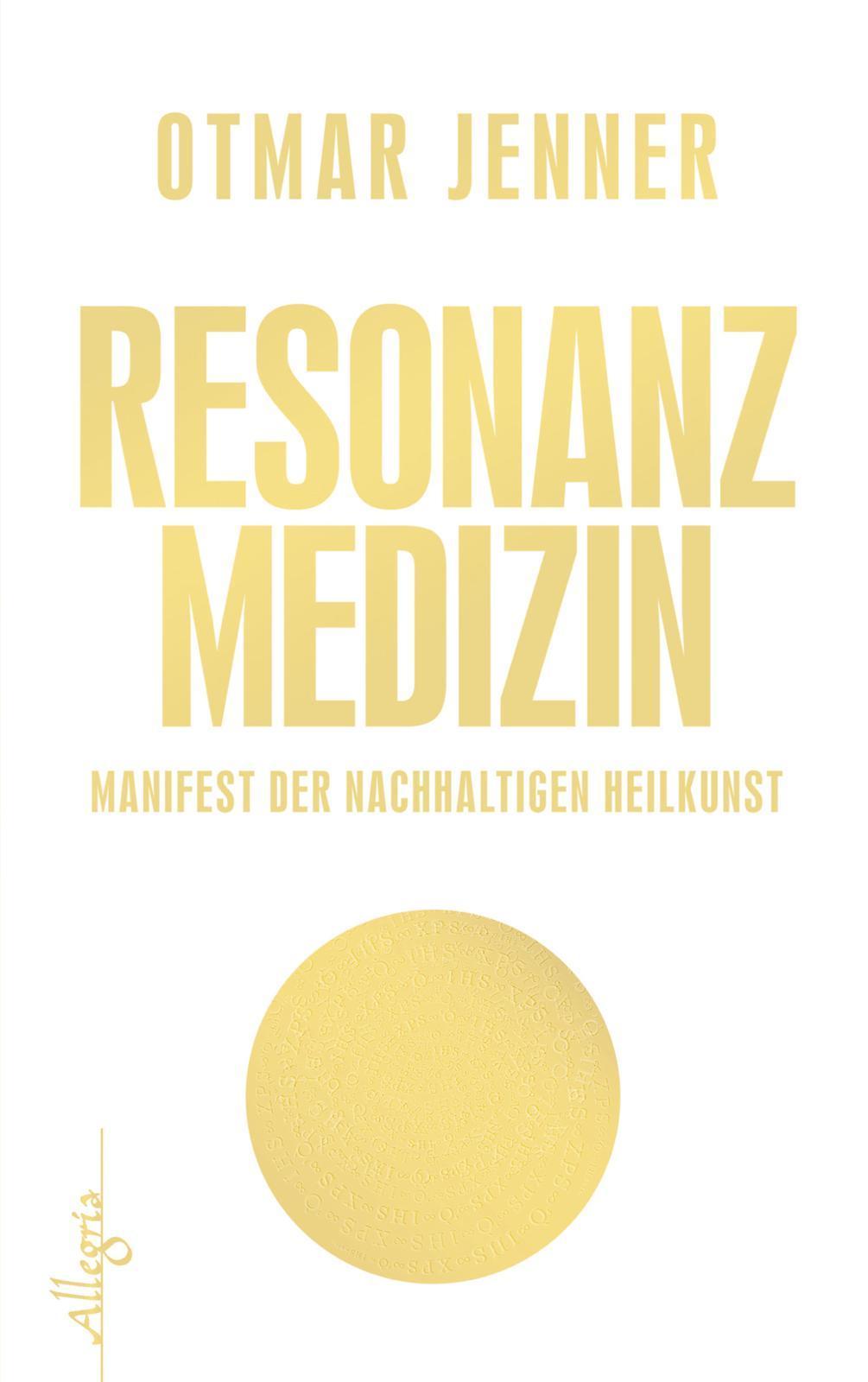 Otmar Jenner , Resonanz-Medizin ,  9783793422273