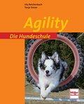 Agility; Die Hundeschule; Deutsch; 128 farb.  ...