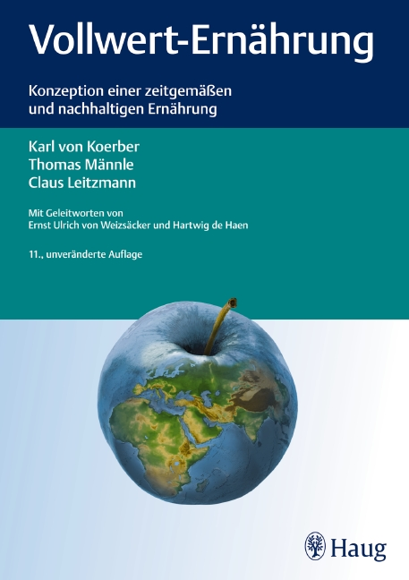 Vollwert-Ernährung: Konzeption einer zeitgemäßen und nachhaltigen Ernährung ...