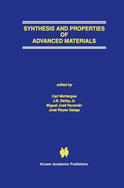 Synthesis and Properties of Advanced Materials