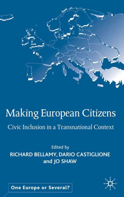 Making European Citizens: Civic Inclusion in a Transnational Context