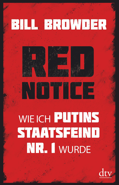 Red Notice Bill Browder