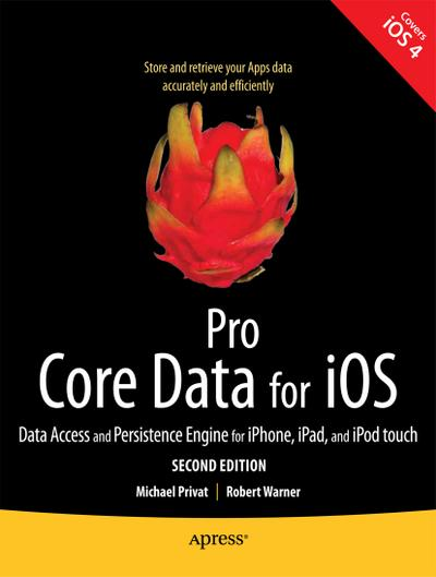 Pro Core Data for iOS, Second Edition