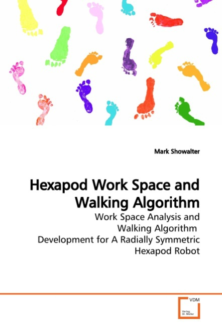 Mark Showalter / Hexapod Work Space and Walking Algorithm /  9783639174915