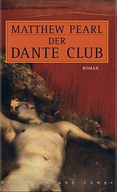 Der Dante Club: Roman