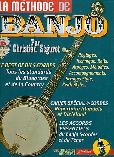 La méthode de Banjo (+CD) :pour banjo 5-cordes et ténor