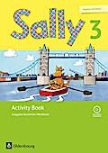 Sally - Englisch ab Klasse 1 - Ausgabe Nordrhein-Westfalen (Neubearbeitung): 3. Schuljahr - Activity Book: Mit Audio-CD und Portfolio-Heft