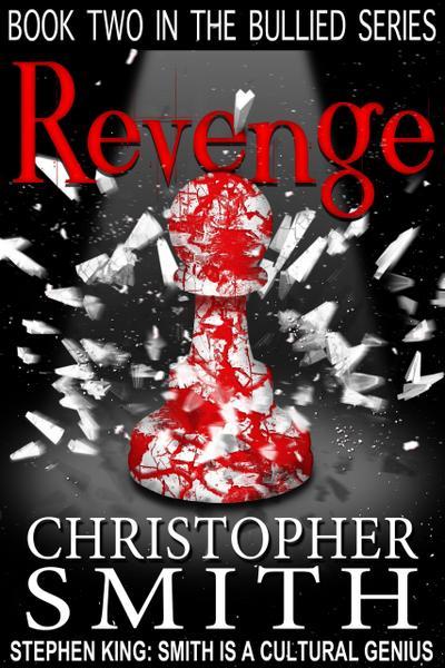 Revenge (The Bullied Series, #2)