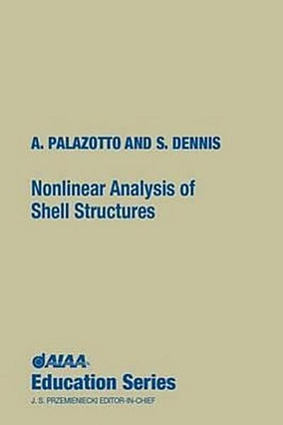 Nonlinear Analysis of Shell Structures