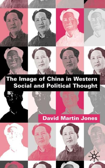 Image of China in Western Social and Political Thought