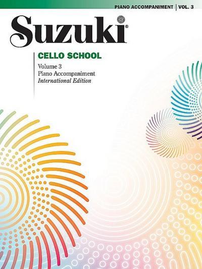 Suzuki Cello School Piano Accompaniment, Volume 3 (Revised)