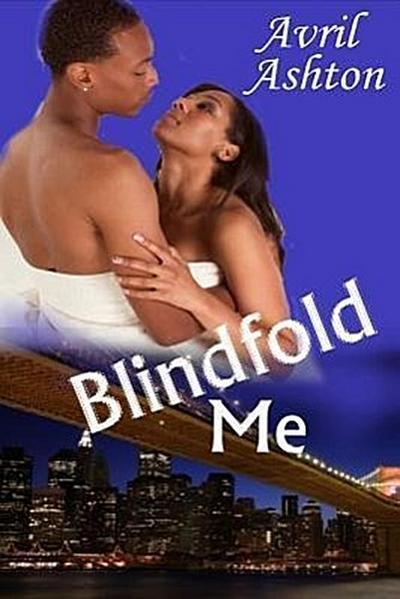 Blindfold Me