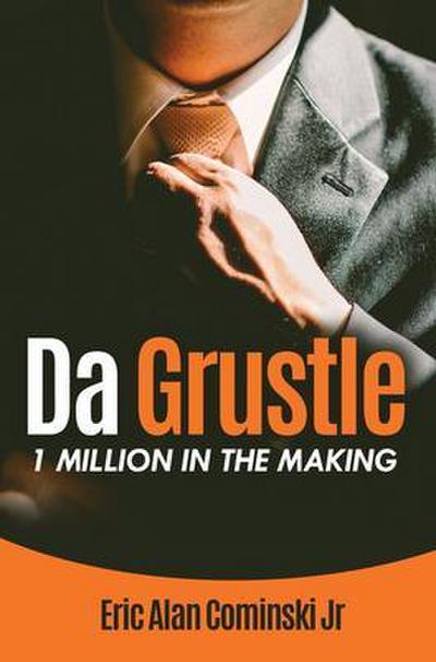 Da Grustle