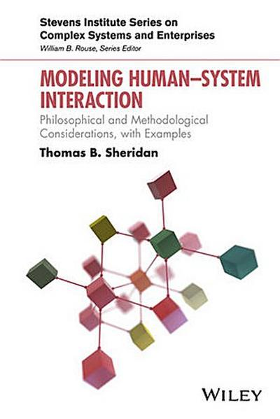 Modeling Human System Interaction