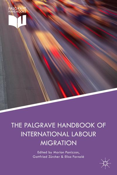 The Palgrave Handbook of International Labour Migration: Law and Policy Perspectives