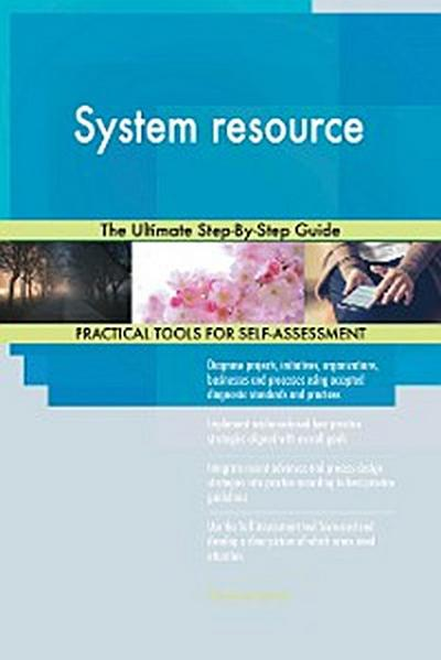 System resource The Ultimate Step-By-Step Guide