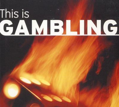 This is Gambling
