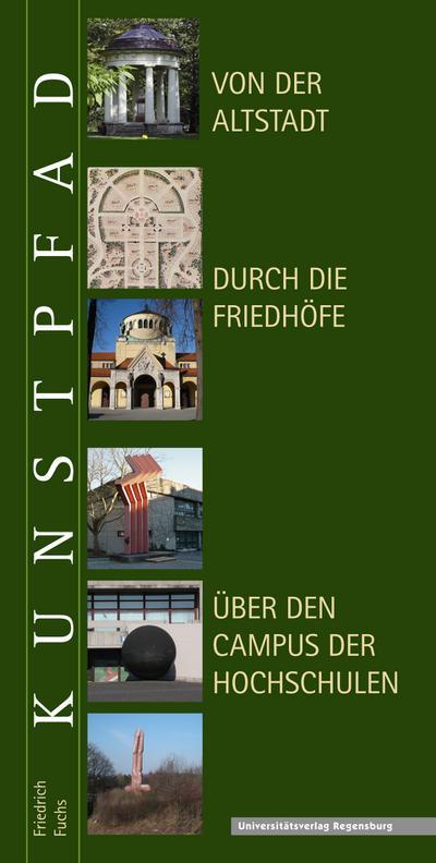 Kunstpfad von der Altstadt  durch die Friedhöfe  über den Campus der Hochschulen