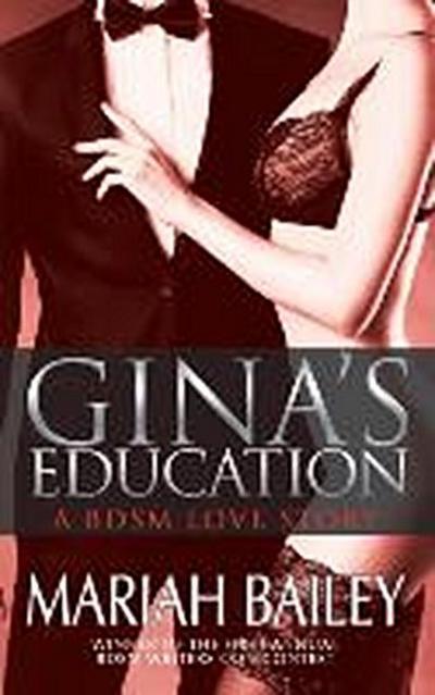 Gina's Education - A Bdsm Love Story