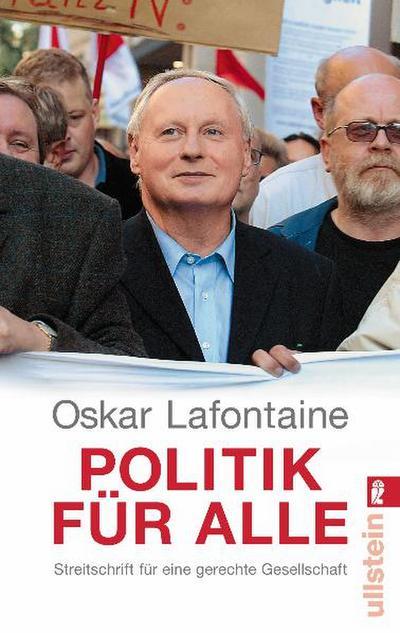 Politik für alle: Streitschrift für eine gerechte Gesellschaft