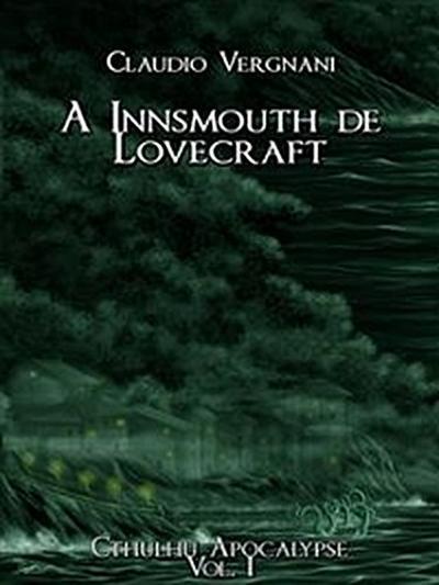 A Innsmouth De Lovecraft