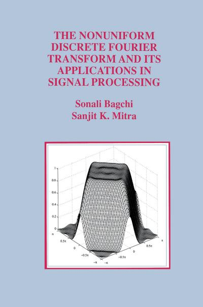 Nonuniform Discrete Fourier Transform and Its Applications in Signal Processing