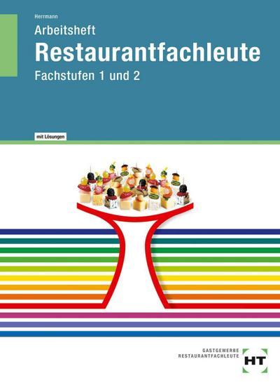 Arbeitsheft mit eingetragenen Lösungen Restaurantfachleute