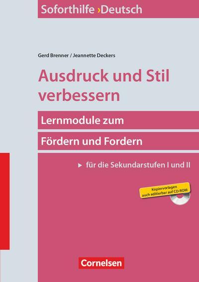 Soforthilfe - Deutsch: Ausdruck und Stil verbessern (6. Auflage): Buch mit Kopiervorlagen auf CD-ROM
