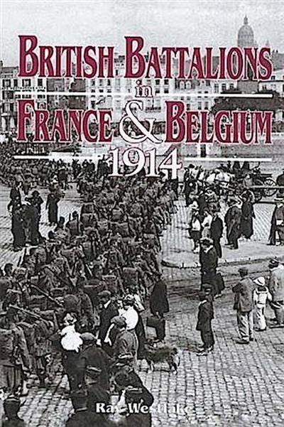 British Battalions in France & Belgium