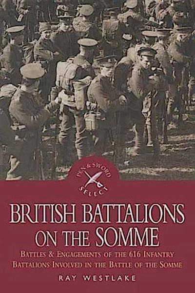 British Battalions on the Somme