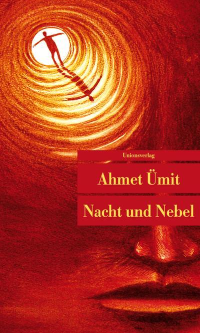 Nacht und Nebel (Unionsverlag Taschenbücher)