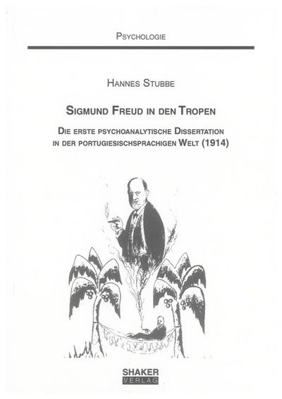 Sigmund Freud in den Tropen