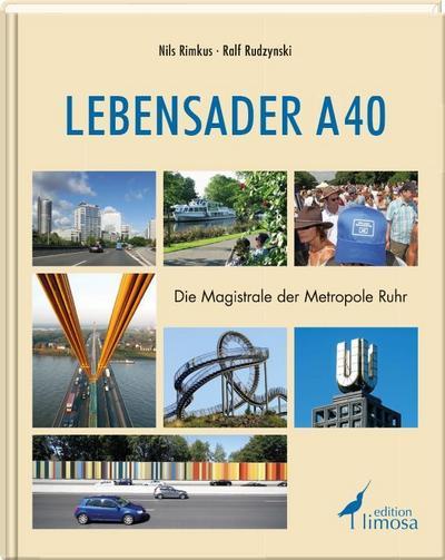 Lebensader A 40; Die Magistrale der Metropole Ruhr; Deutsch