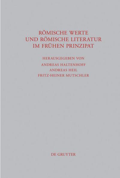 Römische Werte und römische Literatur im frühen Prinzipat
