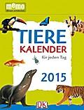 Tiere Kalender für jeden Tag - 2015; memo Abr ...