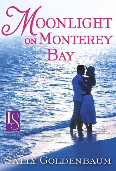 Moonlight on Monterey Bay (Loveswept)