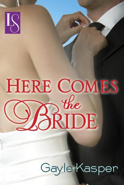 Here Comes the Bride (Loveswept)