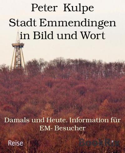 Stadt Emmendingen in Bild und Wort