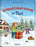 Weihnachtsüberraschung für Paul