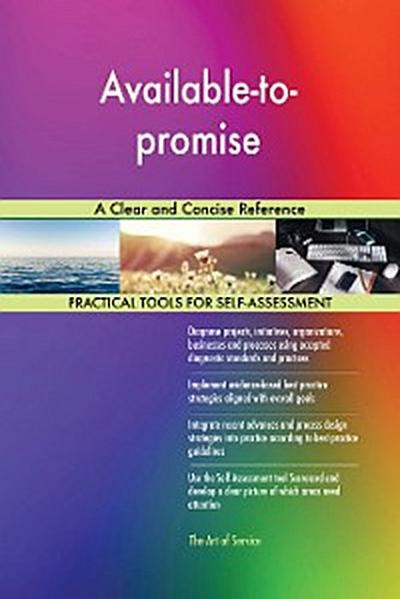 Available-to-promise A Clear and Concise Reference