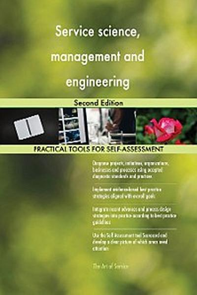 Service science, management and engineering Second Edition