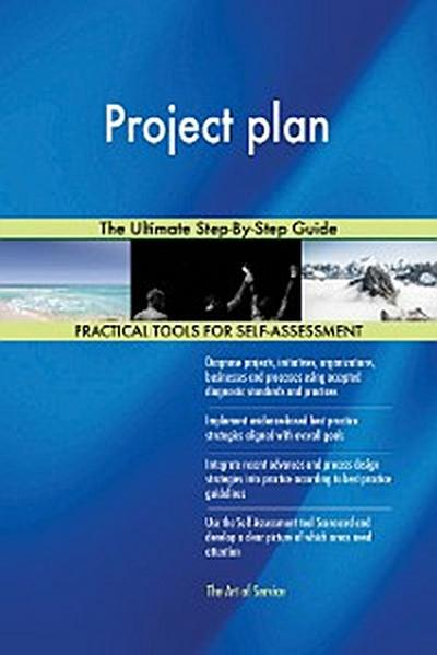 Project plan The Ultimate Step-By-Step Guide