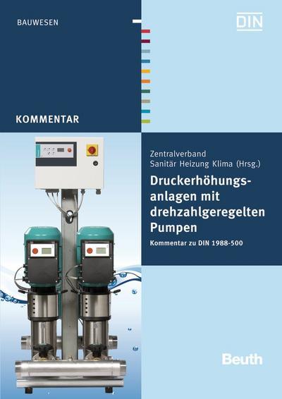 Druckerhöhungsanlagen mit drehzahlgeregelten Pumpen