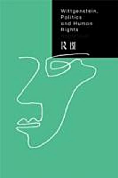 Wittgenstein, Politics and Human Rights