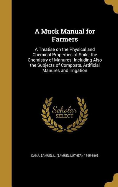 MUCK MANUAL FOR FARMERS