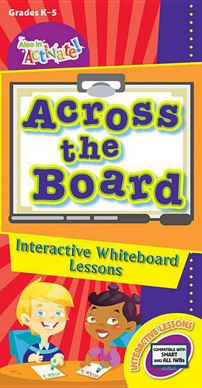 Across the Board: Interactive Whiteboard Lessons