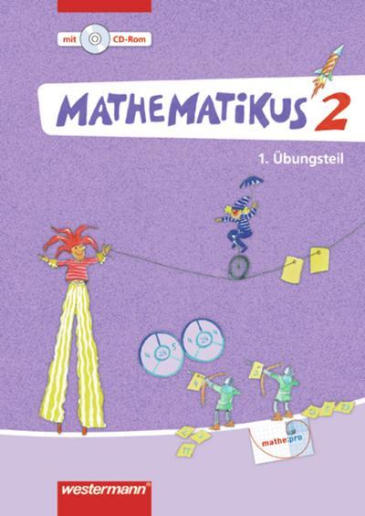 Mathematikus 2. Übunsteil mit CD-ROM. Allgemeine Ausgabe