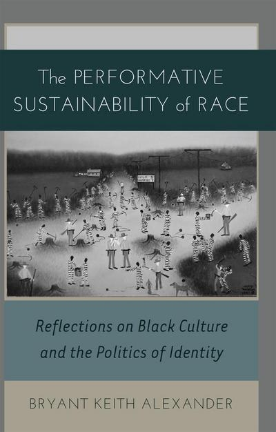 The Performative Sustainability of Race