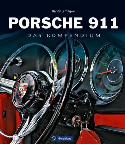 Porsche 911: Das Kompendium von Leffingwell. Randy (2012) Gebundene Ausgabe